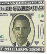 Obama Million Dollar Bill Wood Print