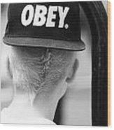 Obey  Wood Print