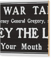 Obey The Law Keep Your Mouth Shut Wood Print