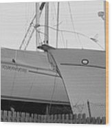 Ocean Adventure Until Then The Two Are In Dry Dock Monochrome  Wood Print
