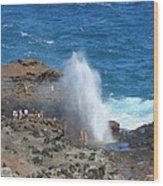 Ocean Blowhole In Maui Wood Print