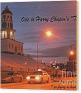Ode To Harry Chapins Taxi Wood Print