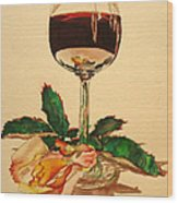 Of Wine And Roses Wood Print