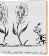 Oh, Lord!  Here Comes That Common Garden Pest Wood Print by Lee Lorenz