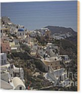 Oia By Day Wood Print