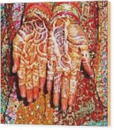 Oil Painting - Wonderfully Decorated Hands Of A Bride Wood Print