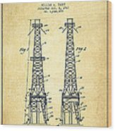Oil Well Rig Patent From 1927 - Vintage Wood Print