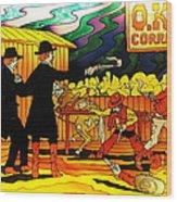 O.k. Corral Wood Print