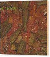 Okra And Tomatoes Wood Print