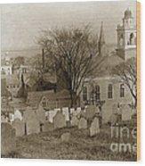 Old Church's Cemetery Graveyard Boston Massachusetts Circa 1900 Wood Print