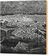 Old City Of Toledo Bw Wood Print