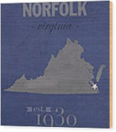 Old Dominion University Monarchs Norfolk Virginia College Town State Map Poster Series No 085 Wood Print