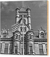 Old Dupage County Courthouse Flag Black And White Wood Print