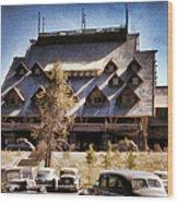 Old Faithful Inn Yellowstone  Wood Print