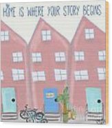 Old Fashioned Bikes And Home Is Where Your Story Begins Wedding Gift Art Wood Print