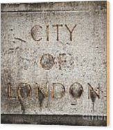 Old Grunge Stone Board With City Of London Text Wood Print