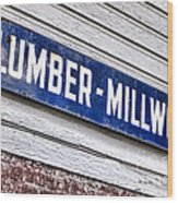 Old Lumberyard Sign Wood Print