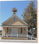 Old Sacramento California Schoolhouse 5d25541 Wood Print by Wingsdomain Art and Photography