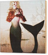 Old Sailors Dream - The Mermaid Wood Print
