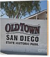 Old Town San Diego State Historic Park Wood Print