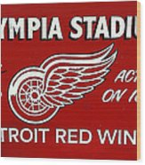 Olympia Stadium - Detroit Red Wings Sign Wood Print