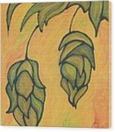 On The Hop Vine  Wood Print