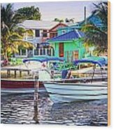 On The Waterfront Caye Caulker Belize Wood Print