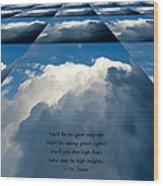 On Your Way Up Wood Print