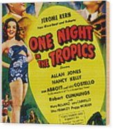 One Night In The Tropics, Us Poster Wood Print