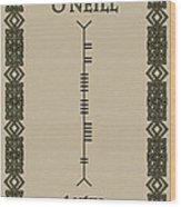 O'neill Written In Ogham Wood Print