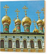 Onion Domes On Churches Of The Nativity And Deposition Of The Robe Inside Kreml Wood Print