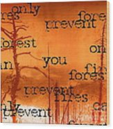 Only You Can 2 Wood Print