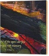 Open Air Fires Wood Print