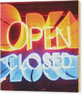 Open Closed Wood Print