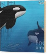Orca Killer Whales Wood Print