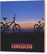 Oregon Bikes Wood Print
