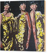 Original Divas The Supremes Wood Print by Ronald Young