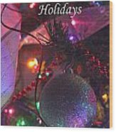 Ornaments-2143-happyholidays Wood Print