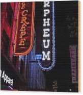 Orpheum And Cafe Crepe Wood Print
