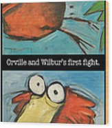 Orville And Wilburs First Flight Wood Print