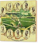 Our Baseball Heroes Wood Print by Pg Reproductions
