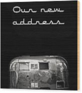 Our New Address Announcement Card Wood Print
