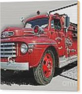 Out Of The Photo Fire Truck Wood Print