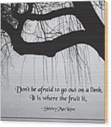 Out On A Limb Wood Print by Mike Flynn
