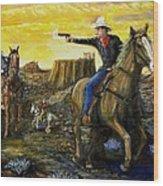 Outlaw Trail Wood Print