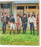 Outlaws Or Lawmen Wood Print