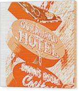 Overland Hotel Wood Print