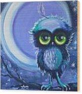 Owl Be Brave Wood Print