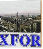 Oxford Snapshot Panorama Rooftops 2 Jgibney The Museum Zazzle Gifts Wood Print