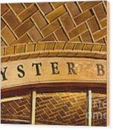 Oyster Bar Wood Print
